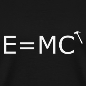 E=MC (hammer) - Men's Premium T-Shirt
