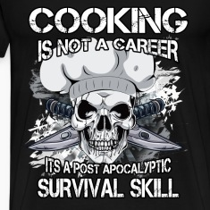 Chef T-shirt - Cooking is not a career