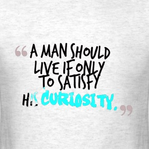 a man  funny trend life quote T-Shirts - Men's T-Shirt