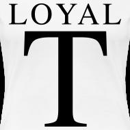 Design ~ LOYAL T