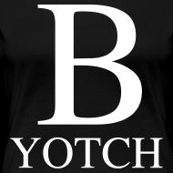 Design ~ B-Yotch