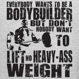 Everbody wants to be a bodybuilder Tank Tops - Men's Premium Tank