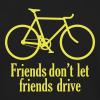 friends don't let friends - Men's Long Sleeve T-Shirt by Next Level