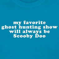 Design ~ Ghost Hunting Scooby Doo - Women's T-shirt
