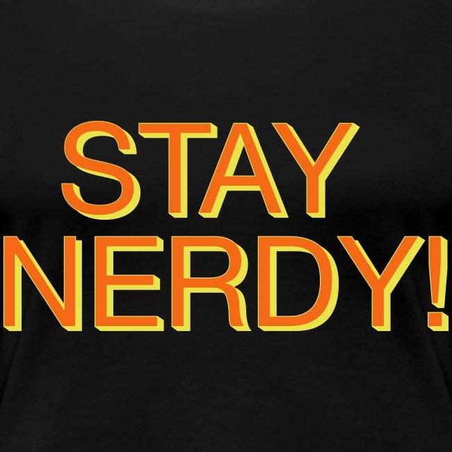 Stay Nerdy Women's Premium T-Shirt
