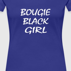 Bougie Black Girl - Women's Premium T-Shirt