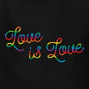 Love is Love Script Kids' Shirts - Kids' T-Shirt