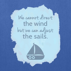 Sail boat Mentality Quote Bags & backpacks - Tote Bag