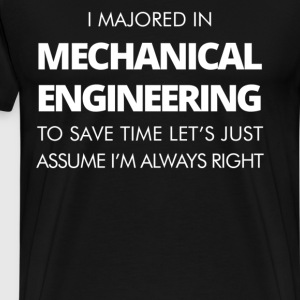 I Majored In Mechanical Engineering To Save Time L - Men's Premium T-Shirt