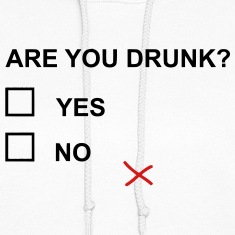 ARE YOU DRUNK? Hoodies