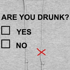 ARE YOU DRUNK? Hoodies - Women's Hoodie