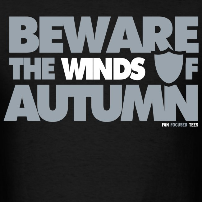 Beware the Winds of Autumn Shirt