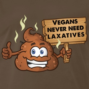 Vegans Never Need Laxatives - Men's Premium T-Shirt