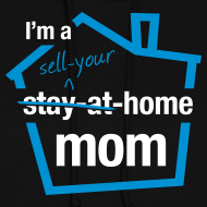 Design ~ Sell Your Home Mom hoodie
