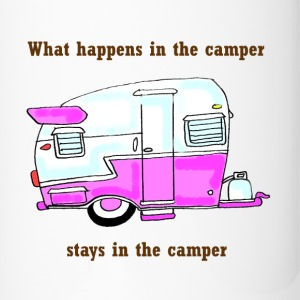 what happens in the camper.... - Travel Mug