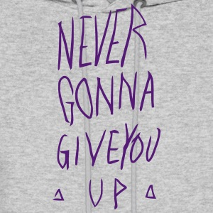 NEVER GONNA GIVE YOU UP Hoodies - Men's Hoodie