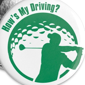 Golf How's My Driving Dad Father's Day Grandpa - Large Buttons