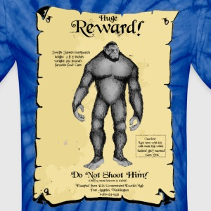 Poster:  SASQUATCH Wanted! T-Shirts - Unisex Tie Dye T-Shirt