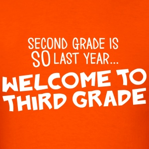 welcome to 3rd grade T-Shirts - Men's T-Shirt