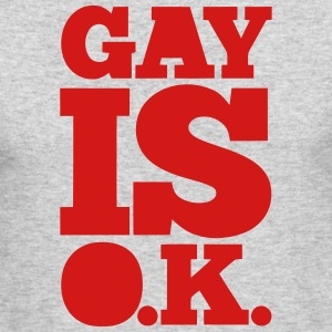 GAY IS OK Long Sleeve Shirts - Men's Long Sleeve T-Shirt by Next Level