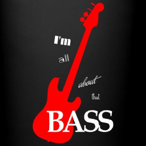 I'm All About That Bass Coffee Mug - Full Color Mug