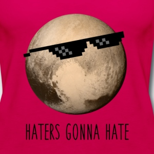 Pluto | Haters gonna hate - Women's Premium Tank Top