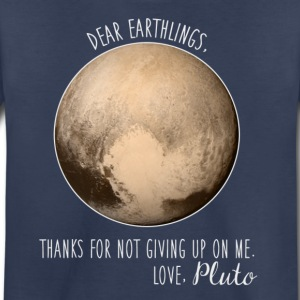 Pluto | Dear Earthlings - Kids' Premium T-Shirt
