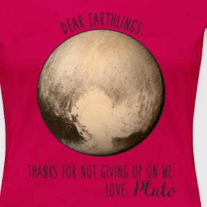 Pluto | Dear Earthlings - Women's Premium T-Shirt