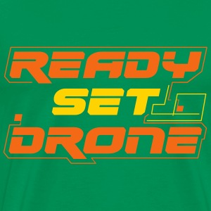 Ready Set Drone - Men's Premium T-Shirt