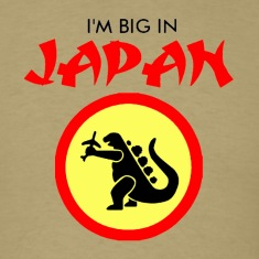 I'm big in Japan shirt