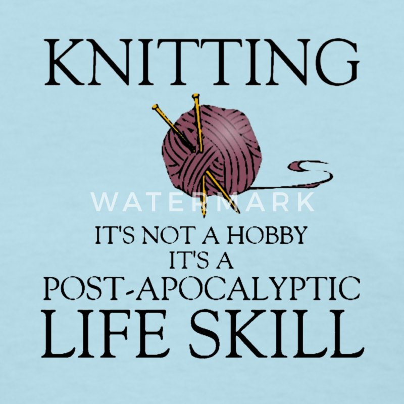 knitting is not a hobby shirt - Women's T-Shirt