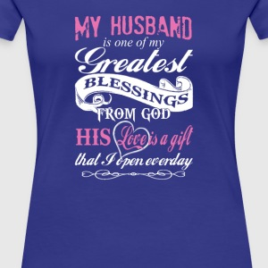My Greatest Blessings From God - Women's Premium T-Shirt