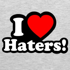 I LOVE HATERS Tank Tops
