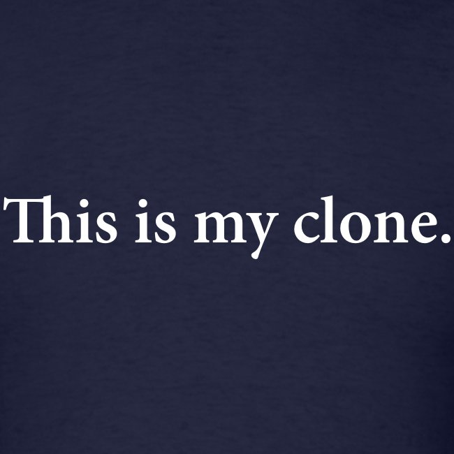 This is my clone (Navy Blue)