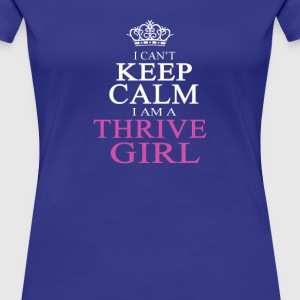 I AM A THRIVE GIRL - Women's Premium T-Shirt