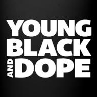 Design ~ Young, Black & Dope Mug
