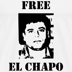 El Chapo / Humor / Drug / Drogue / Cannabis / Cool T-Shirts - Men's Premium T-Shirt