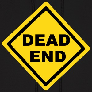 Dead End Sign Hoodies - Men's Hoodie