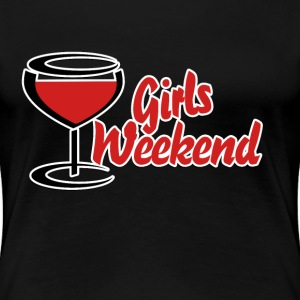 Girls weekend red wine  - Women's Premium T-Shirt