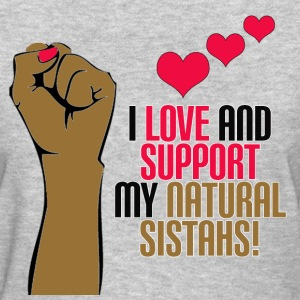 Support Natural Sistahs - Women's T-Shirt