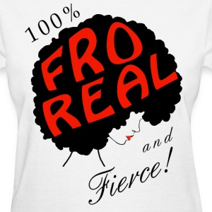 100% Fro Real - Women's T-Shirt