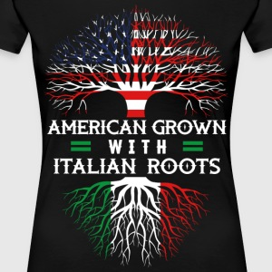 American Grown With Italian Roots - Women's Premium T-Shirt