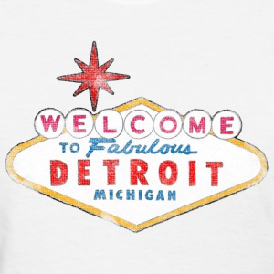 Welcome to Fabulous Detroit Michigan Women's T-Shirts - Women's T-Shirt