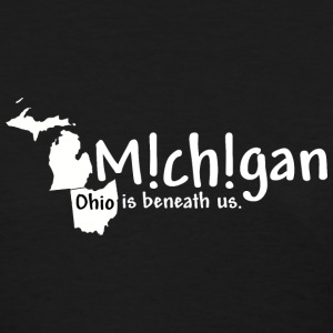 Funny Michigan Ohio Humor Women's T-Shirts - Women's T-Shirt