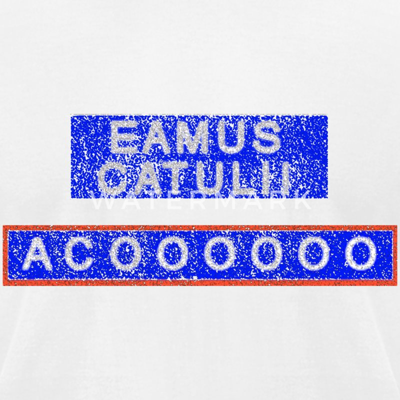 Eamus Catuli Chicago Wrigleyville T-Shirts - Men's T-Shirt by American Apparel