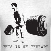This Is My Therapy T-Shirts - Men's T-Shirt