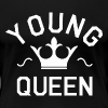 Young Queen - Women's Premium T-Shirt