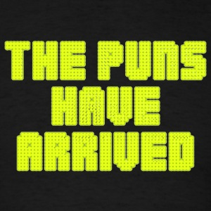 The puns have arrived shirt - Men's T-Shirt