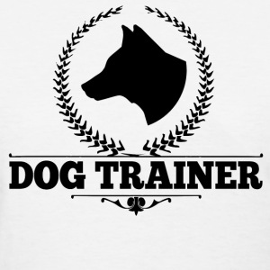 Dog Trainer Women's T-Shirts - Women's T-Shirt