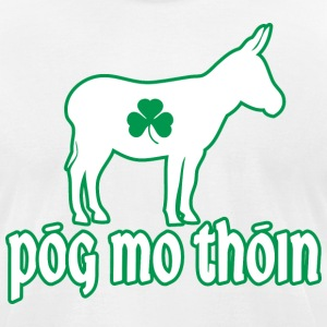 Pog Mo Thoin Kiss My Ass Irish T-Shirts - Men's T-Shirt by American Apparel